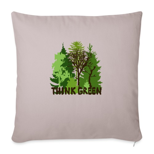 """EARTHDAYCONTEST Earth Day Think Green forest trees - Throw Pillow Cover 17.5"""" x 17.5"""""""