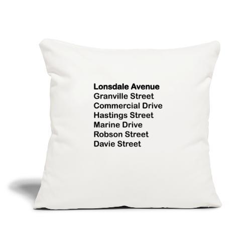 "Street Names Black Text - Throw Pillow Cover 17.5"" x 17.5"""