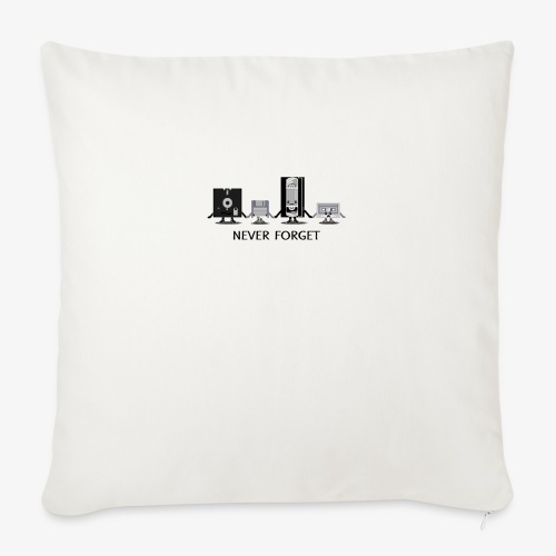 """Never forget - Throw Pillow Cover 17.5"""" x 17.5"""""""