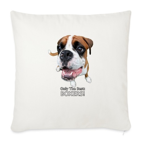 """Only the best - boxers - Throw Pillow Cover 18"""" x 18"""""""