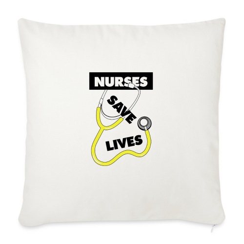 "Nurses save lives yellow - Throw Pillow Cover 17.5"" x 17.5"""