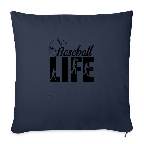 "Baseball life - Throw Pillow Cover 18"" x 18"""