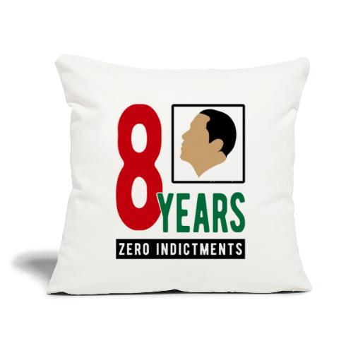 "Obama Zero Indictments - Throw Pillow Cover 17.5"" x 17.5"""