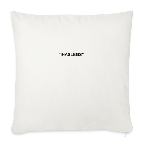 """Limited time IHasLegs - Throw Pillow Cover 17.5"""" x 17.5"""""""