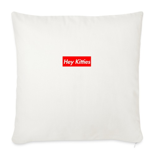 "Hey Kitties - Throw Pillow Cover 18"" x 18"""