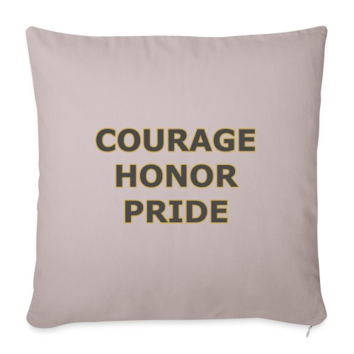 "courage honor pride - Throw Pillow Cover 18"" x 18"""