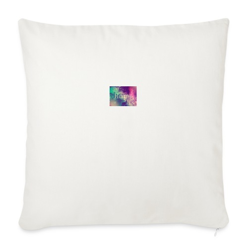 "hope - Throw Pillow Cover 18"" x 18"""