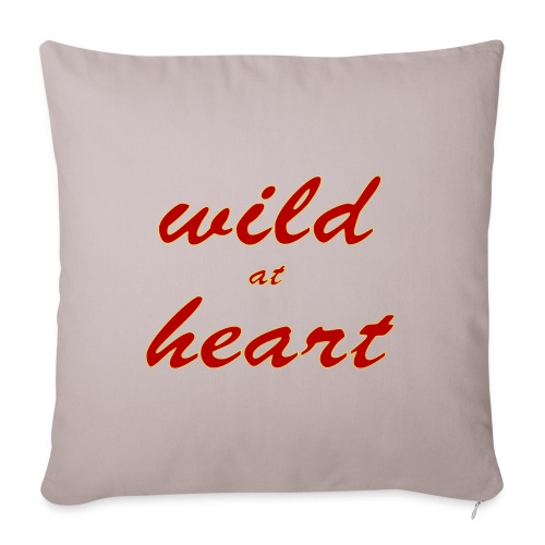 """wild at heart - Throw Pillow Cover 18"""" x 18"""""""