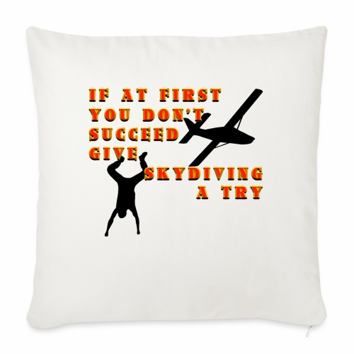 "Try Skydiving - Throw Pillow Cover 18"" x 18"""