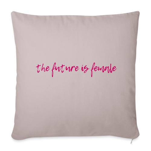 Future is female - Throw Pillow Cover