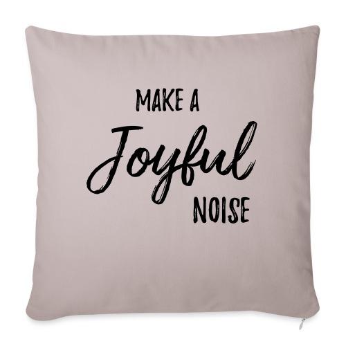 """joyfulnoise2 - Throw Pillow Cover 17.5"""" x 17.5"""""""