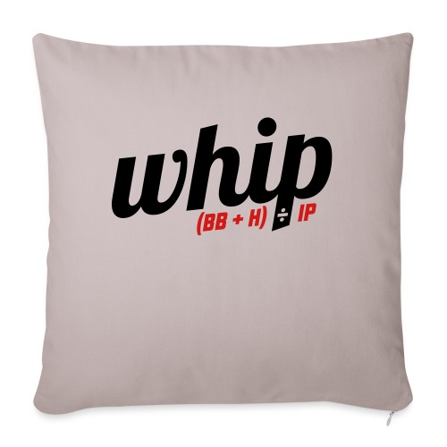 "WHIP (Walks & Hits per Inning Pitched) - Throw Pillow Cover 17.5"" x 17.5"""