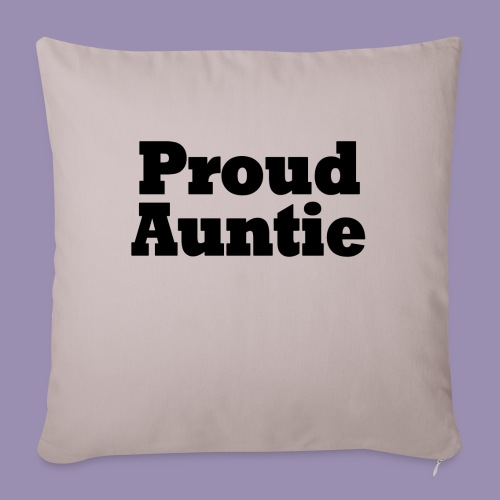 "Proud Auntie - Throw Pillow Cover 17.5"" x 17.5"""