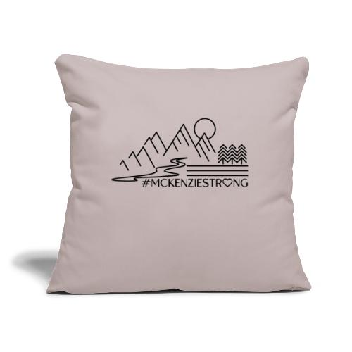 "McKenzie Strong - Throw Pillow Cover 17.5"" x 17.5"""