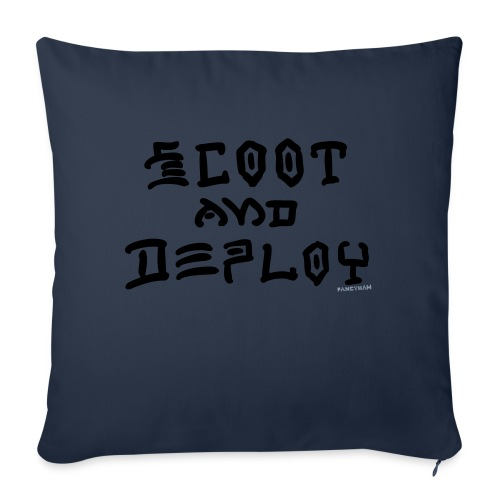 "Scoot and Deploy - Throw Pillow Cover 18"" x 18"""