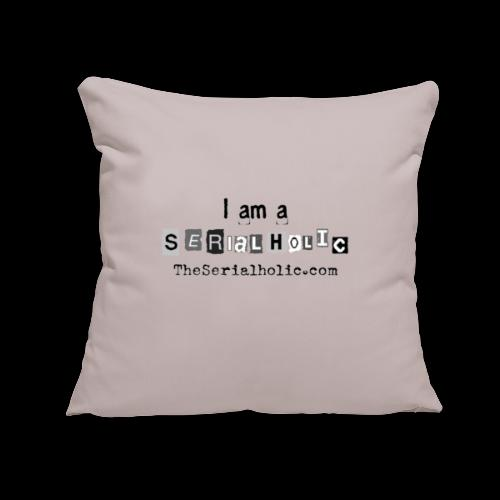 "Black Serialholic Logo - Throw Pillow Cover 17.5"" x 17.5"""
