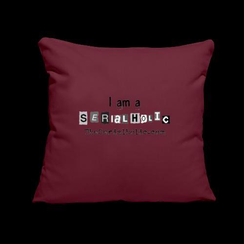"Black Serialholic Logo - Throw Pillow Cover 17.5"" x 17.5"""