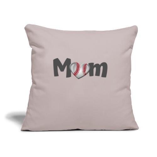 "Baseball Mom - Throw Pillow Cover 17.5"" x 17.5"""