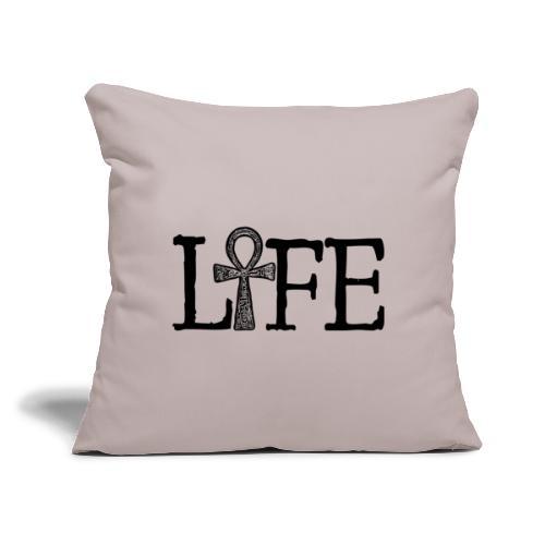 "Life - Throw Pillow Cover 17.5"" x 17.5"""