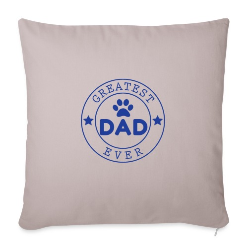 "Dogdad - Throw Pillow Cover 18"" x 18"""