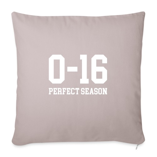 "Detroit Lions 0 16 Perfect Season - Throw Pillow Cover 18"" x 18"""