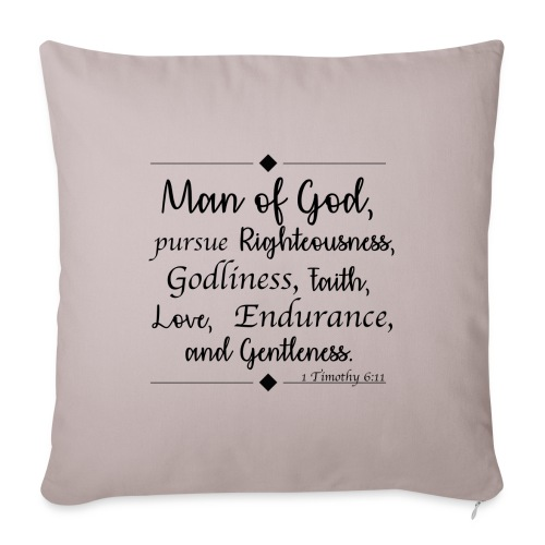 "1 Timothy 6:11 - Throw Pillow Cover 18"" x 18"""