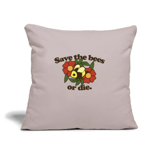 """Save the Bees or Die - Throw Pillow Cover 18"""" x 18"""""""