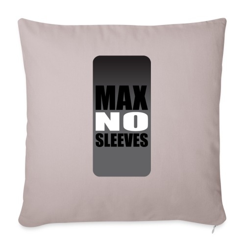 "nosleevesgrayiphone5 - Throw Pillow Cover 17.5"" x 17.5"""
