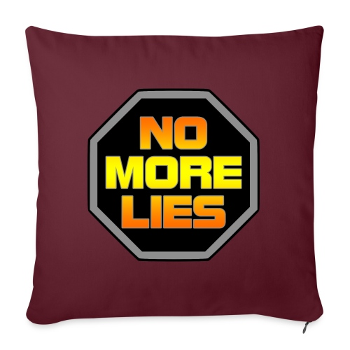 "stopp no more lies - Throw Pillow Cover 17.5"" x 17.5"""