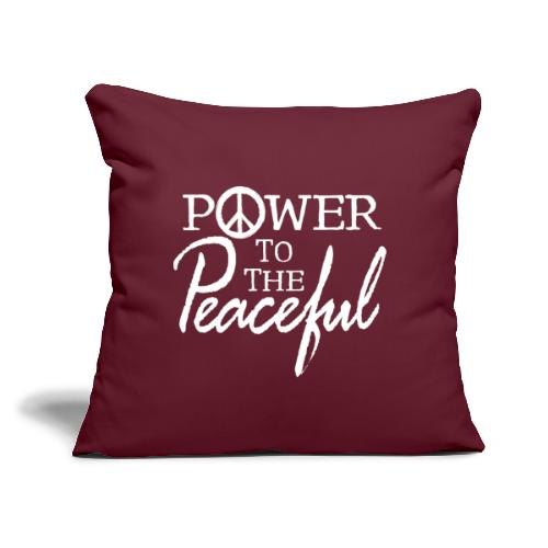"""Power To The Peaceful - White - Throw Pillow Cover 17.5"""" x 17.5"""""""