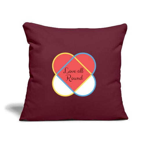 """Love all round - Throw Pillow Cover 17.5"""" x 17.5"""""""
