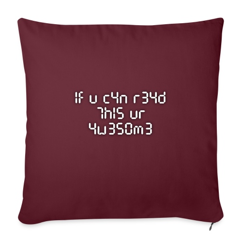 """If you can read this, you're awesome - white - Throw Pillow Cover 17.5"""" x 17.5"""""""