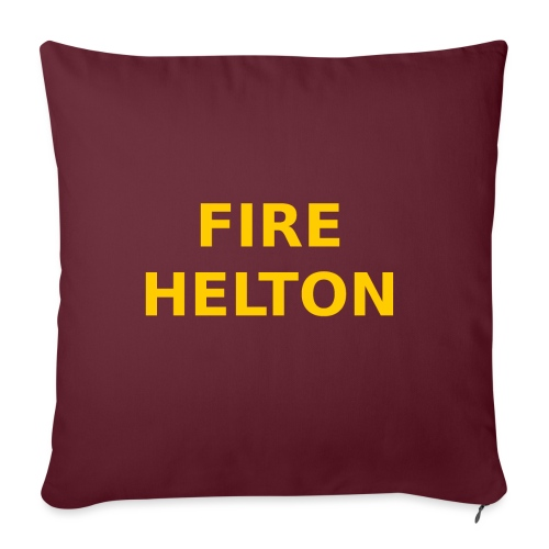 "Fire Helton Shirt - Throw Pillow Cover 17.5"" x 17.5"""