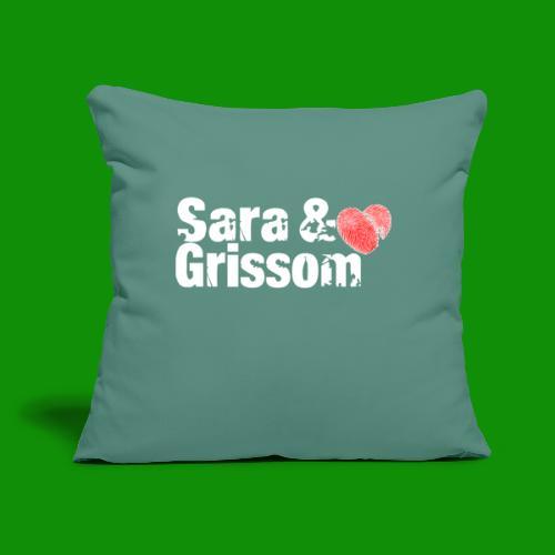 """SARA & GRISSOM - Throw Pillow Cover 17.5"""" x 17.5"""""""