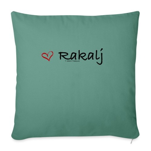 "I love Rakalj - Throw Pillow Cover 17.5"" x 17.5"""