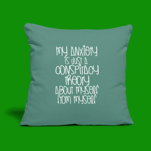 """Anxiety Conspiracy Theory - Throw Pillow Cover 17.5"""" x 17.5"""""""