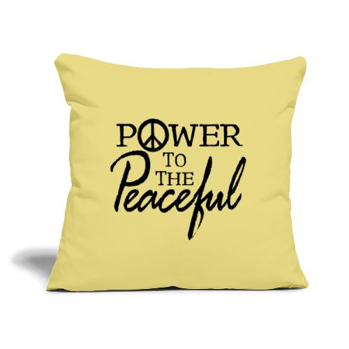 """Power To The Peaceful - Throw Pillow Cover 17.5"""" x 17.5"""""""