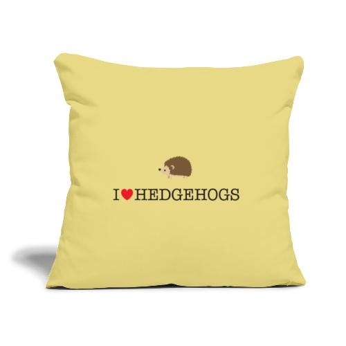 """I Love hedgehogs with Cute Hedgehog Illustration - Throw Pillow Cover 17.5"""" x 17.5"""""""