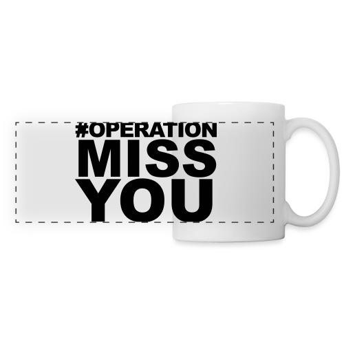 Operation Miss You - Panoramic Mug