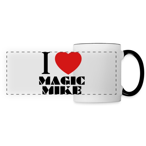 I Love Magic Mike T-Shirt - Panoramic Mug