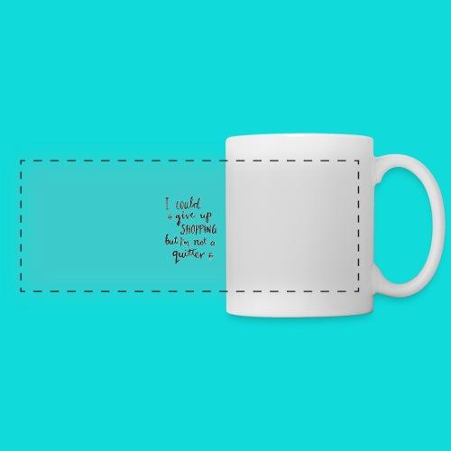 No quitter - Panoramic Mug