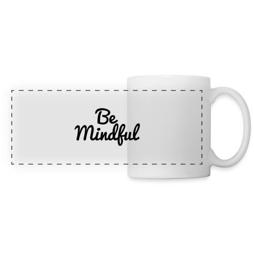 Be Mindful - Panoramic Mug
