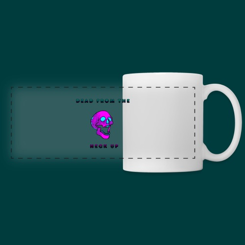 Dead from the neck up - Panoramic Mug