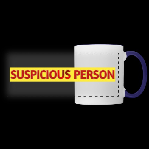 YOU ARE SUSPECT & SUSPICIOUS - Panoramic Mug