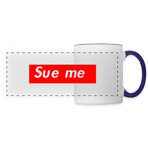 sue me (supreme parody) - Panoramic Mug