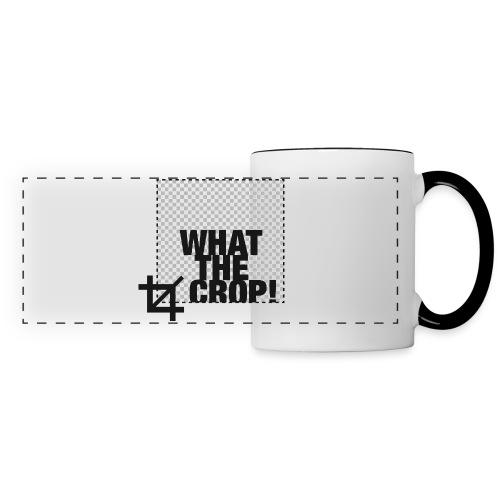 What the Crop! - Panoramic Mug