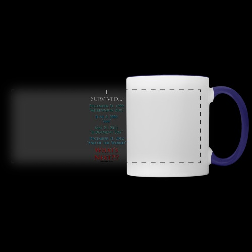 Survived... Whats Next? - Panoramic Mug