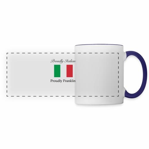 Proudly Italian, Proudly Franklin - Panoramic Mug