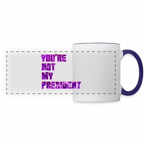 not my president with background - Panoramic Mug