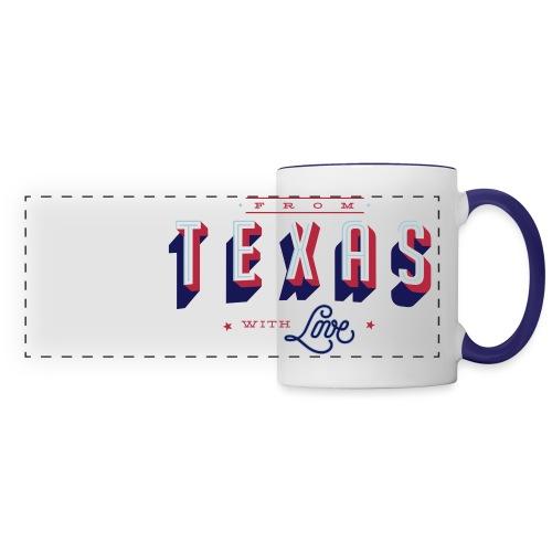 From Texas With Love_cap- - Panoramic Mug